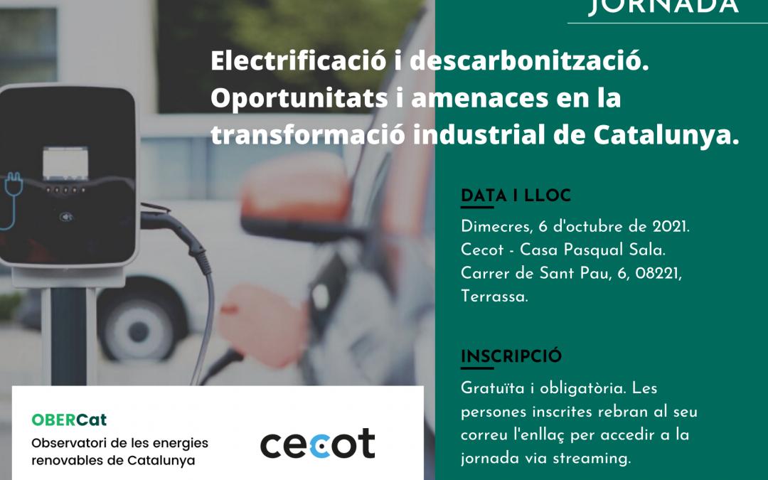 Jornada sobre els reptes i amenaces de la descarbonització i l'electrificació de la indústria a Catalunya