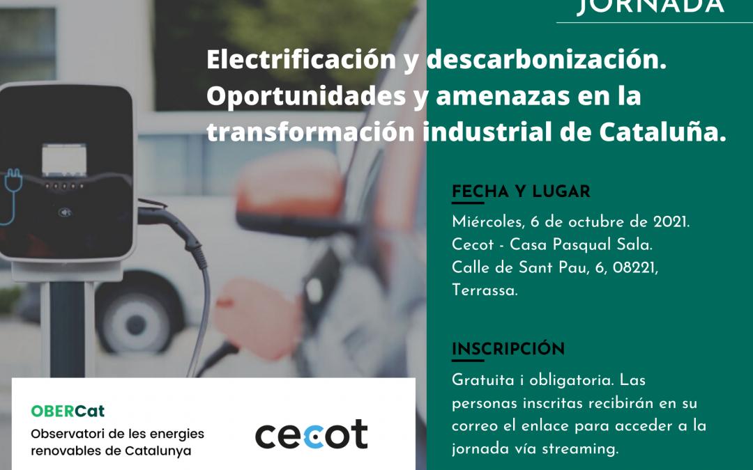 Jornada sobre los retos y amenazas de la descarbonización y la electrificación de la industria en Cataluña